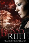 Blood Rule - Heather Hildenbrand