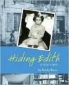 Hiding Edith: A True Story - Kathy Kacer