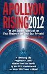 Apollyon Rising 2012: The Lost Symbol Found And The Final Mystery Of The Great Seal Revealed - Thomas Horn