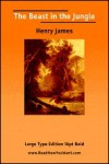 Beast in the Jungle, the (Large Print) - Henry James