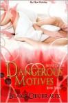 Dangerous Motives - Blake Deveraux