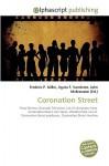 Coronation Street - Frederic P. Miller, Agnes F. Vandome, John McBrewster