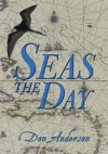Seas The Day - Don Anderson