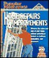 Popular Mechanics Home Repairs & Improvements - Popular Mechanics Magazine, David Day, Popular Mechanics Press Editors