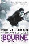 Das Bourne Vermächtnis: Roman (German Edition) - Wulf Bergner, Robert Ludlum