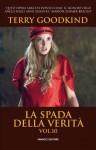 La Spada della Verità vol. 10 (Italian Edition) - Terry Goodkind, Nello Giugliano