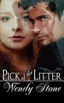 Pick of the Litter - Wendy Stone