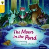 The Moon in the Pond (Oxford Reading Tree, Traditional Tales) - Chris Powling, Jeannie Winston