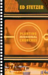 Planting Missional Churches - Ed Stetzer