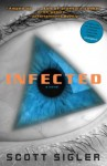 Infected - Scott Sigler
