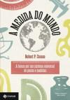 A Medida do Mundo - Robert P. Crease