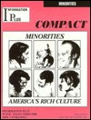 Minorities America's Rich Culture (Compact Reference Series) - Mark A. Siegel, Virginia Peterson, Nancy R. Jacobs