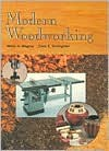Modern Woodworking - Willis H. Wagner, Clois E. Kicklighter