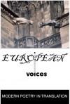 European Voices - Daniel Weissbort, Norma Rinsler, Peter Viereck