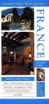 France (Charming Small Hotel Guides France) - Andrew Duncan