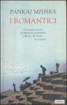 I romantici - Federica Oddera, Pankaj Mishra