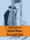 Sherlock Holmes - Das getupfte Band (German Edition) - E. Döhnert, Arthur Conan Doyle