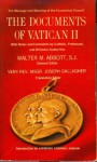 The Documents of Vatican II With Notes and Comments by Catholic, Protestant, and Orthodox Authorities - Walter M. Abbott, Joseph Gallagher, Lawrence Shehan
