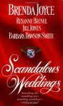Scandalous Weddings - Brenda Joyce, Rexanne Becnel, Jill Jones, Barbara Dawson Smith, Jill Jones, Olivia Drake