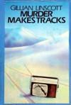 Murder Makes Tracks - Gillian Linscott