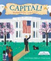 Capital!: Washington D.C. from A to Z - Laura Krauss Melmed, Frané Lessac
