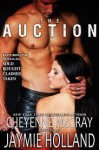 The Auction - Jaymie Holland, Cheyenne McCray
