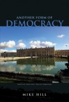 Another Form of Democracy - Mike Hill