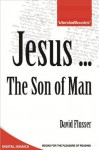 Jesus ... The Son of Man - David Flusser