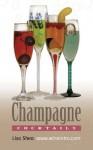 Champagne Cocktails - Lisa Shea
