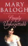 Simply Unforgettable (Simply Quartet 1) - Mary Balogh