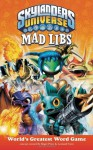 Skylanders Universe Mad Libs - Roger Price, Leonard Stern