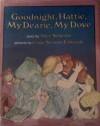 Good Night, Hattie, My Dearie, My Dove - Alice Schertle, Linda Strauss Edwards