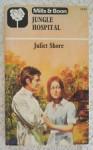 Jungle Hospital - Juliet Shore