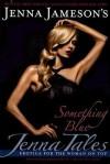 Something Blue: Jenna Tales - Jenna Jameson, M. Catherine OliverSmith