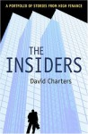 The Insiders: A Portfolio of Stories from High Finance - David Charters