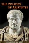Politics - Aristotle, Benjamin Jowett