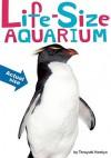 Life-Size Aquarium - Teruyuki Komiya, Toshimitsu Matsuhashi, Toshimitsu Matsuhashi