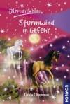 Sternenfohlen, 15, Sturmwind in Gefahr (German Edition) - Linda Chapman, Carolin Ina Schröter