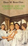 Adrienne and the Chalet School (The Chalet School, #57) - Elinor M. Brent-Dyer