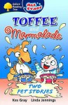 Toffee And Marmalade - Kes Gray, Linda M. Jennings