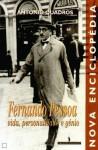 Fernando Pessoa: Vida Personalidade e Génio - António Quadros