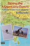 Riding The Mountains Down (Unicorn) - Bettina Selby