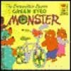 Berenstain Bears and the Green-Eyed Monster: - Stan Berenstain, Jan Berenstain