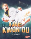 Tae Kwon Do - Tim O'Shei
