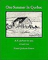 One summer in Quebec: A.Y. Jackson in 1925 : a family view - Naomi Jackson Groves