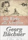 Georg Büchner: Alle Werke, alle Schriften - eClassica, Georg Büchner