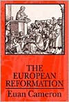 The European Reformation - Euan Cameron