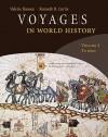Voyages in World History, Volume 1 - Valerie Hansen, Kenneth Curtis