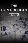 The Hyperborean Texts - E.S. Wynn