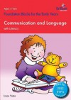 Communication and Language with Literacy: Foundation Blocks for the Early Years - Irene Yates, Debbie Chalmers